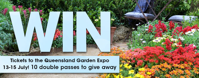 WIN tickets to the QLD Garden Expo 13-15 July!