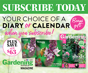 Subscribe to Gardening Australia