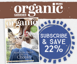 Subscribe to ABC Organic Gardener magazine.