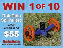 WIN 1 of 10 RolaRain Sprinklers worth $55.00